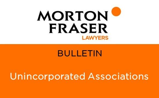Morton Fraser Advice - Unincorporated Associations